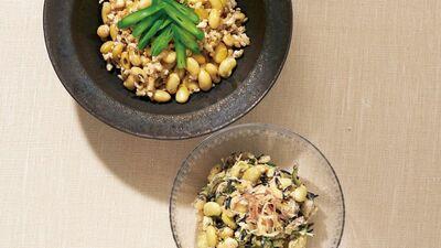 【レシピ】大豆の力 伝統食の真価、再発見!『大豆、油揚げ、生姜の甘煮/大豆のごま酢和え』